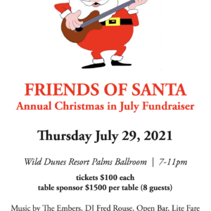 Annual Christmas in July Fundraiser – Tickets $100